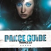 Play & Download Dance Guide Trance 2.0 by Various Artists | Napster