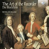 Play & Download The Art of the Recorder by Rainer Zipperling Pieter-Jan Belder | Napster
