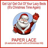 Play & Download Get up! Get out of Your Lazy Beds (It's Christmas Time Again) by Paper Lace | Napster