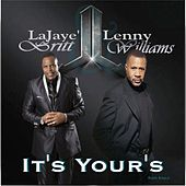 Play & Download It's Yours - Single by Lenny Williams | Napster