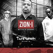 Play & Download Masters of Ceremony (Thriftworks Remix) - Single by Zion I | Napster