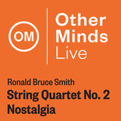 Play & Download Ronald Bruce Smith: String Quartet No. 2,
