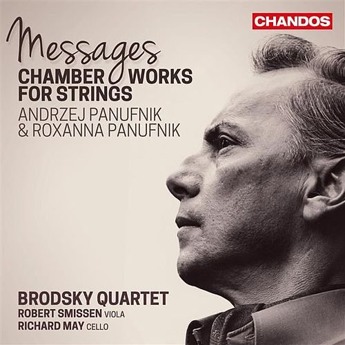 Play & Download Andrzej & Roxanna Panufnik: Messages by Brodsky Quartet | Napster