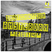 Destination: Amsterdam 2014 by Various Artists