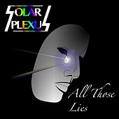 Play & Download All Those Lies by Solar Plexus | Napster