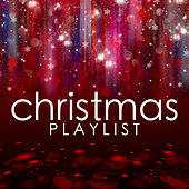 Christmas Playlist by Various Artists