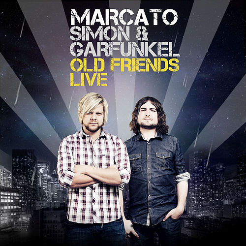 Play & Download Simon & Garfunkel, Old Friends Live by Marcato | Napster
