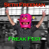 Play & Download Freak Fest by Seth Freeman | Napster
