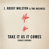 Play & Download Take It As It Comes by J Roddy Walston | Napster