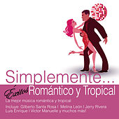 Play & Download Simplemente... Exitos Romántico y Tropical by Various Artists | Napster