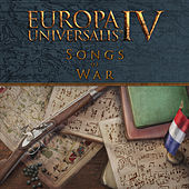 Play & Download Europa Universalis IV: Songs of War by Paradox Interactive | Napster