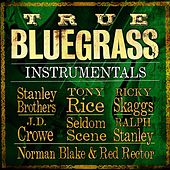 Play & Download True Bluegrass Instrumentals by Various Artists | Napster