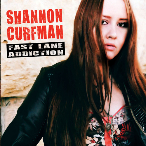 Play & Download Fast Lane Addiction by Shannon Curfman | Napster