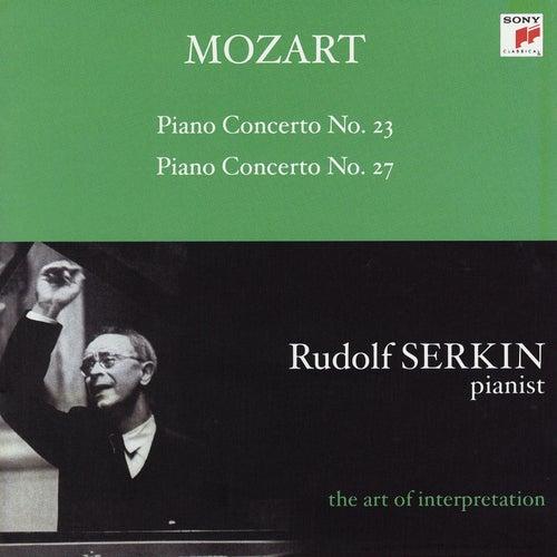 Mozart: Piano Concertos Nos. 23 & 27 [Rudolf Serkin - The Art of Interpretation] by Alexander Schneider; Columbia Symphony Orchestra; Rudolf Serkin