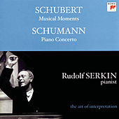 Schumann: Piano Concerto;  Konzertstück, Op. 92; Schubert: Moments musicaux, D. 780  [Rudolf Serkin - The Art of Interpretation] by Various Artists