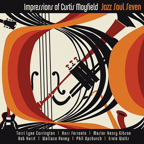 Play & Download Impressions of Curtis Mayfield by Ernie Watts | Napster