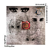 Play & Download Through The Looking Glass by Siouxsie and the Banshees | Napster