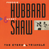 The Eternal Triangle by Freddie Hubbard