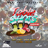 Table Shots Riddim by Various Artists