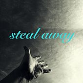 Play & Download Steal Away by Lee | Napster