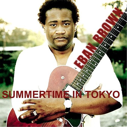 Play & Download Summertime in Tokyo by Eban Brown | Napster