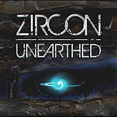 Unearthed by Zircon