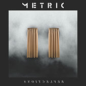 Play & Download Synthetica Reflections by Metric | Napster