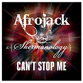 Play & Download Can't Stop Me by Afrojack | Napster