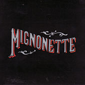 Play & Download Mignonette by The Avett Brothers | Napster
