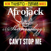Play & Download Can't Stop Me (New Tiesto and R3hab & Dyro Mixes) by Afrojack | Napster