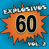 Play & Download Explosivos 60, Vol. 2 by Various Artists | Napster