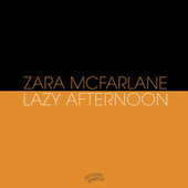 Play & Download Lazy Afternoon by Zara McFarlane | Napster
