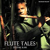 Play & Download Flute Tales by Deepak Ram | Napster