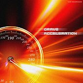 Play & Download Acceleration by Grave | Napster