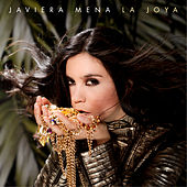 La Joya by Javiera Mena