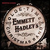 Emmett Hadleys Olde Tyme Christmas Band by Martini Kings