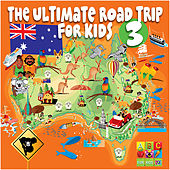 Play & Download The Ultimate Road Trip for Kids Volume 3 by Various Artists | Napster