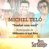Play & Download Sonhei Com Você - Single by Michel Teló | Napster