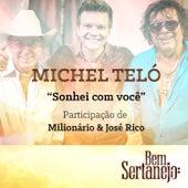 Sonhei Com Você - Single by Michel Teló