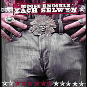 Play & Download Moose Knuckle by Zach Selwyn | Napster