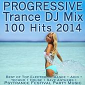 Play & Download Progressive Trance DJ Mix 100 Hits 2014 - Best of Top Electronic Dance by Various Artists | Napster