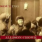 Play & Download Souling by Allison Crowe | Napster