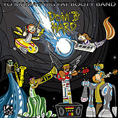 Play & Download Doin' It Hard by Yo Mama's Big Fat Booty Band | Napster