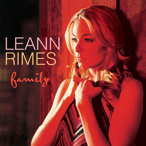 Play & Download Family by LeAnn Rimes | Napster