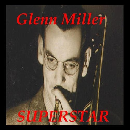 Superstar by Glenn Miller