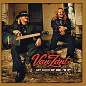 Play & Download My Kind Of Country by Van Zant | Napster