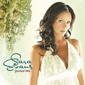 Greatest Hits by Sara Evans