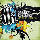 Play & Download Let Your Mind Fly by Darren Kozelsky | Napster