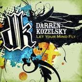Let Your Mind Fly by Darren Kozelsky