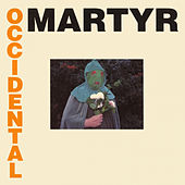 Play & Download Occidental Martyr by Death in June | Napster